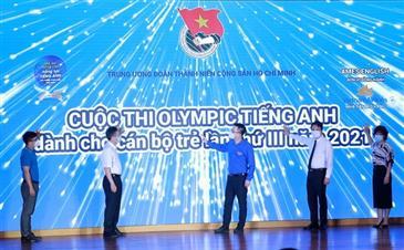 Khai mạc Cuộc thi Olympic tiếng Anh cho cán bộ trẻ lần thứ III năm 2021