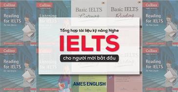 Tài liệu luyện thi IELTS Listening hiệu quả nhất cho người mới bắt đầu