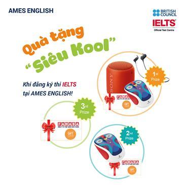 Đăng ký thi IELTS ngay tại AMES ENGLISH để nhận bộ quà tặng siêu hấp dẫn!