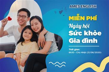 Ngày hội gia đình ý nghĩa cùng AMES ENGLISH 2020