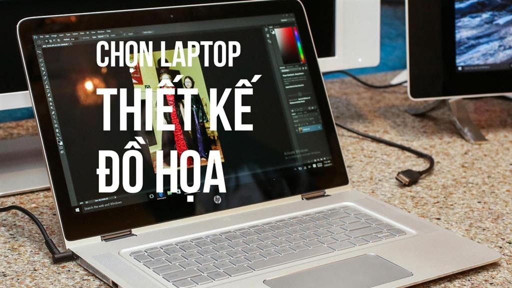 8 Laptop tốt nhất dành cho các chương trình đồ họa 3D