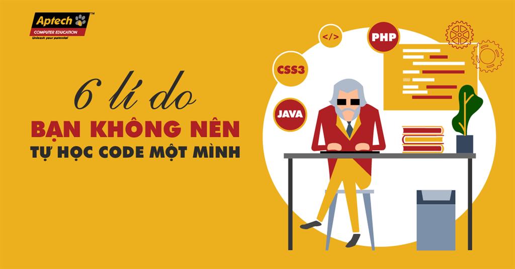 6 lí do bạn không nên tự học code một mình