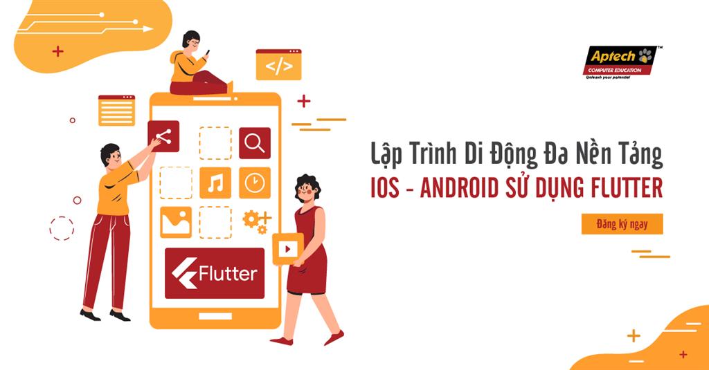 Lập trình di động đa nền tảng iOS - Android sử dụng Flutter