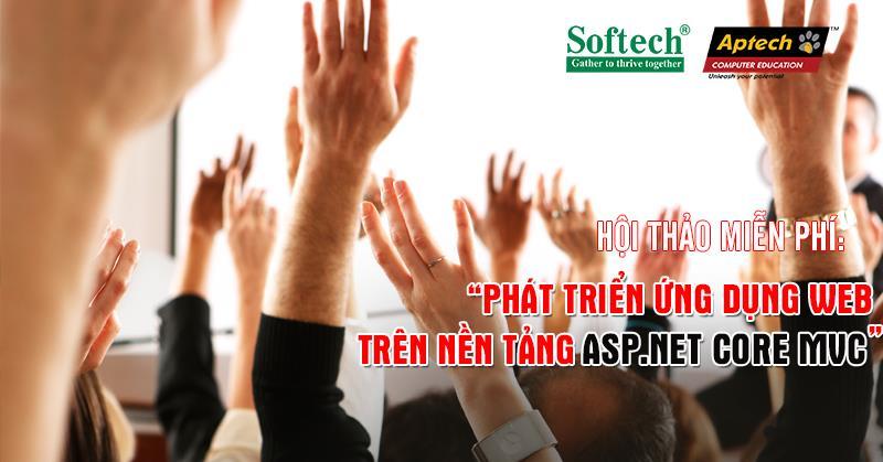 """Hội thảo - Phiên thứ 2: """"PHÁT TRIỂN ỨNG DỤNG WEB TRÊN NỀN TẢNG ASP.NET CORE MVC"""""""